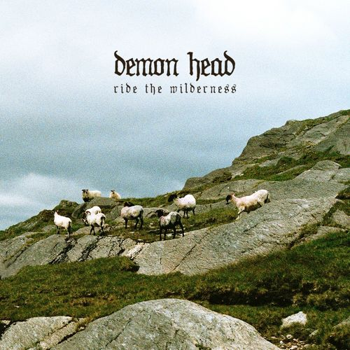 demon-head-ride-the-wilderness