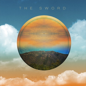 TheSword-HighCountry