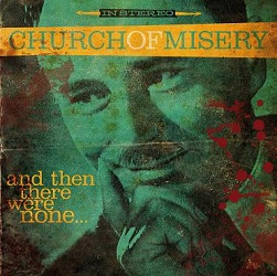 Church of Misery - and-then-there-were-none