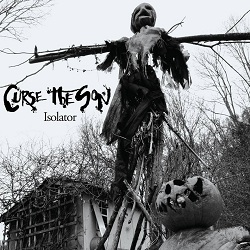 Curse the Son - Isolator