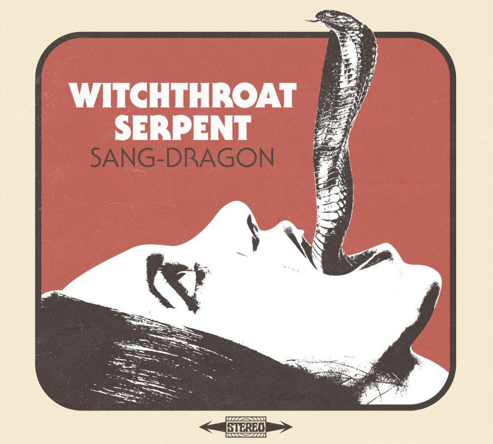 Witchthroat Serpent - Sang Dragon