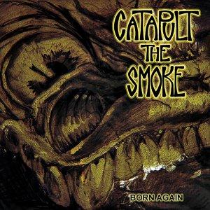 CATAPULT THE SMOKE