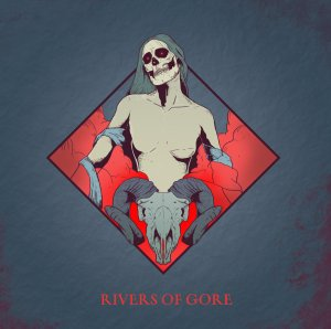 RIVERS OF GORE